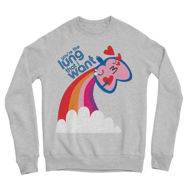 Lung That I Want Women's Sponge Fleece Sweatshirt by I Heart Guts