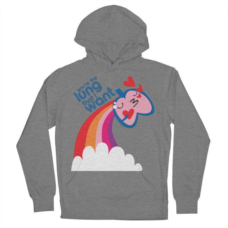 Lung That I Want Women's French Terry Pullover Hoody by I Heart Guts