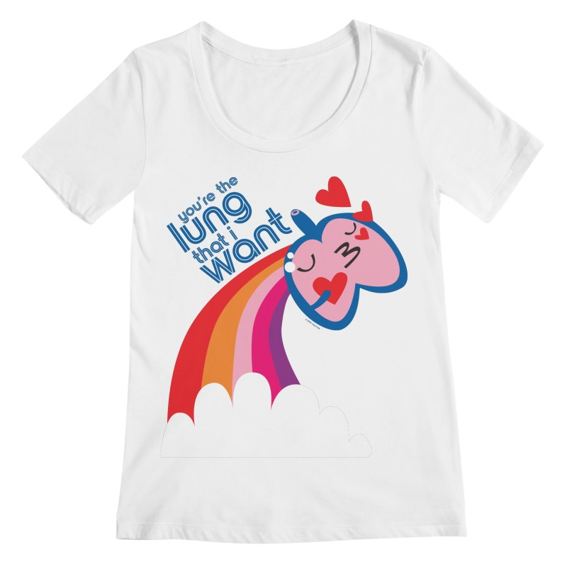 Lung That I Want Women's Regular Scoop Neck by I Heart Guts