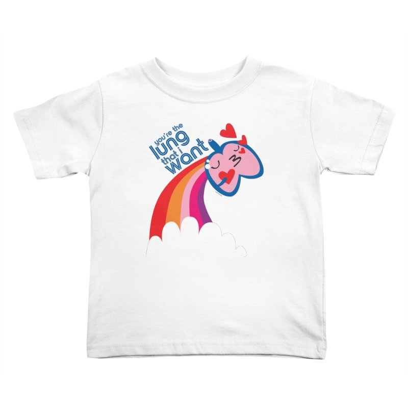Lung That I Want Kids Toddler T-Shirt by I Heart Guts