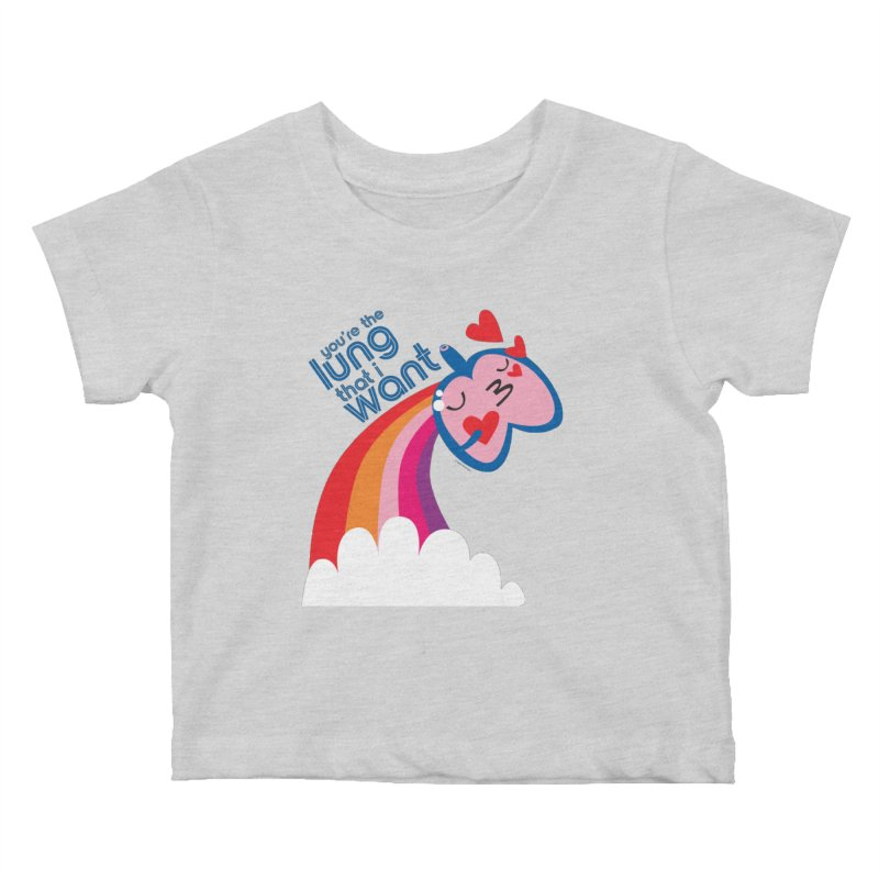Lung That I Want Kids Baby T-Shirt by I Heart Guts