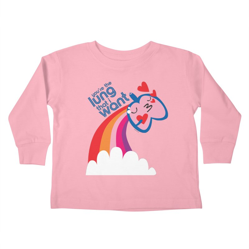 Lung That I Want Kids Toddler Longsleeve T-Shirt by I Heart Guts