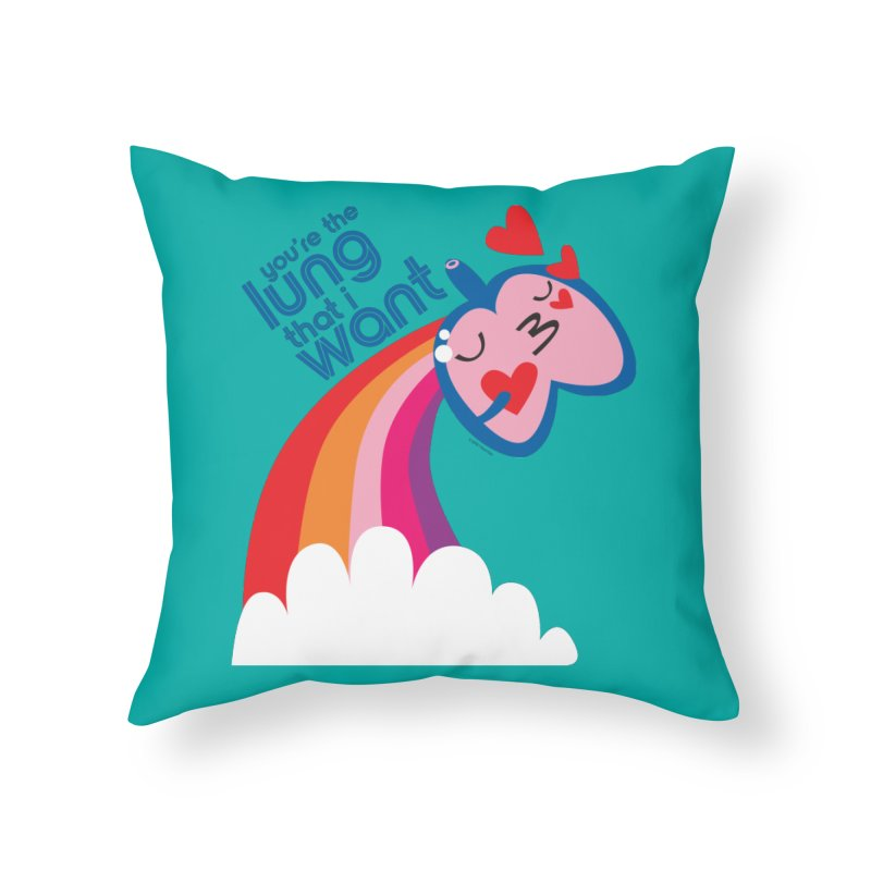 Lung That I Want Home Throw Pillow by I Heart Guts