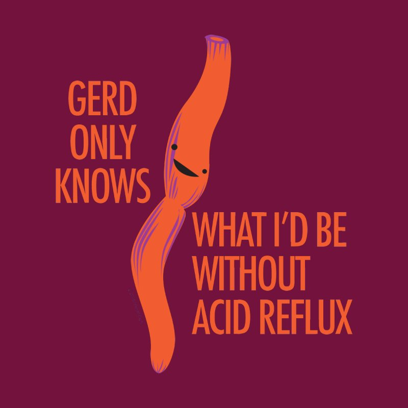 Esophagus - Gerd Only Knows - Acid Reflux Home Shower Curtain by I Heart Guts