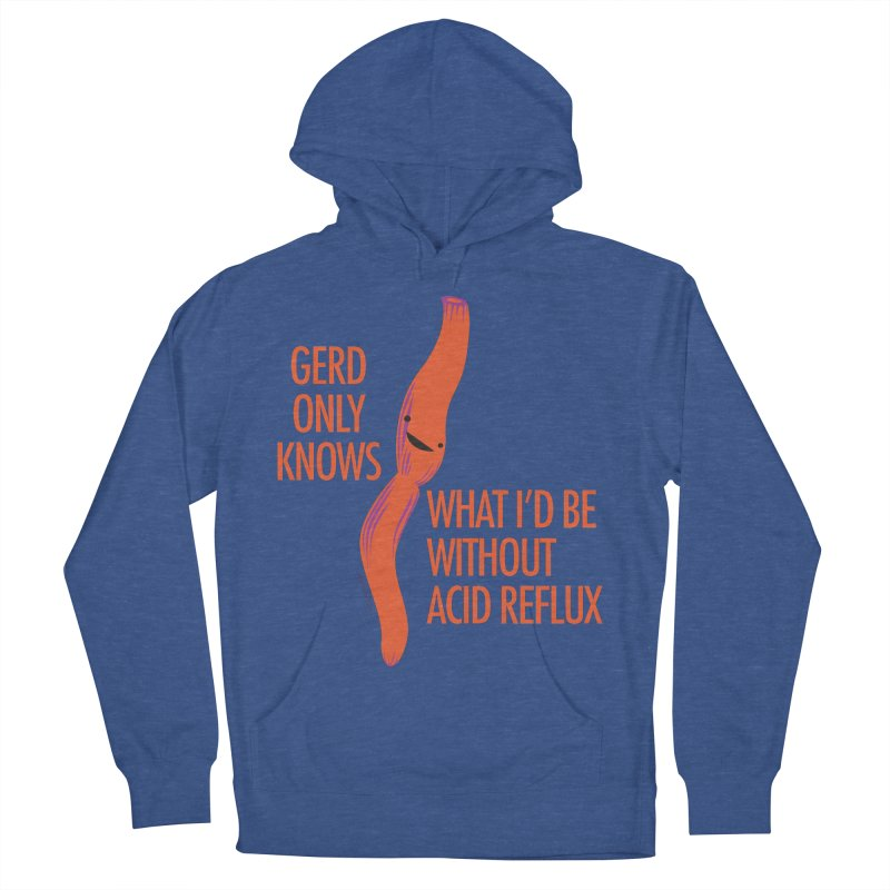 Esophagus - Gerd Only Knows - Acid Reflux Women's French Terry Pullover Hoody by I Heart Guts