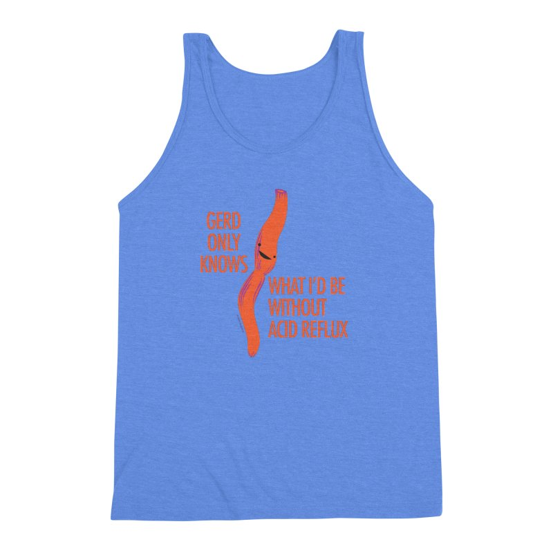 Esophagus - Gerd Only Knows - Acid Reflux Men's Triblend Tank by I Heart Guts