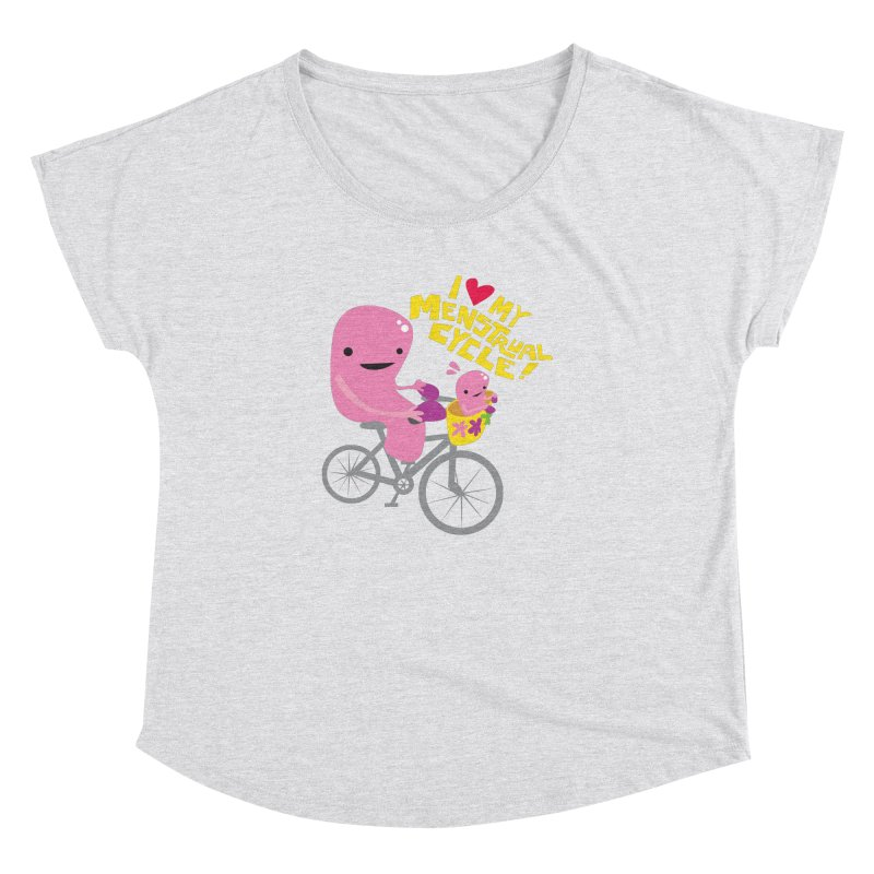 Love My Menstrual Cycle - Uterus on a Bicycle Women's Dolman Scoop Neck by I Heart Guts