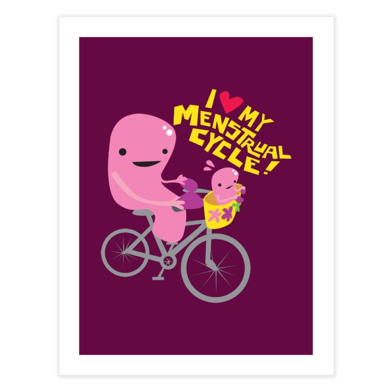 Love My Menstrual Cycle - Uterus on a Bicycle Home Fine Art Print by I Heart Guts