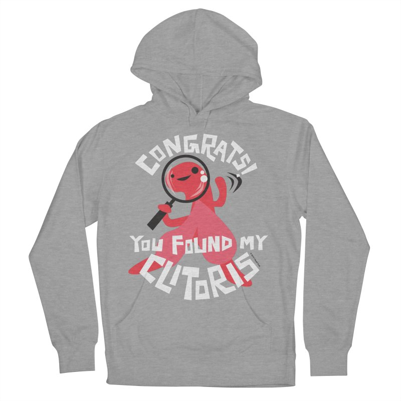 Congrats! You Found My Clitoris Men's French Terry Pullover Hoody by I Heart Guts