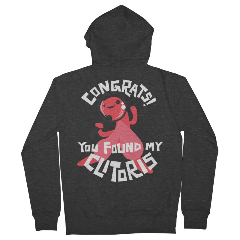 Congrats! You Found My Clitoris Men's French Terry Zip-Up Hoody by I Heart Guts