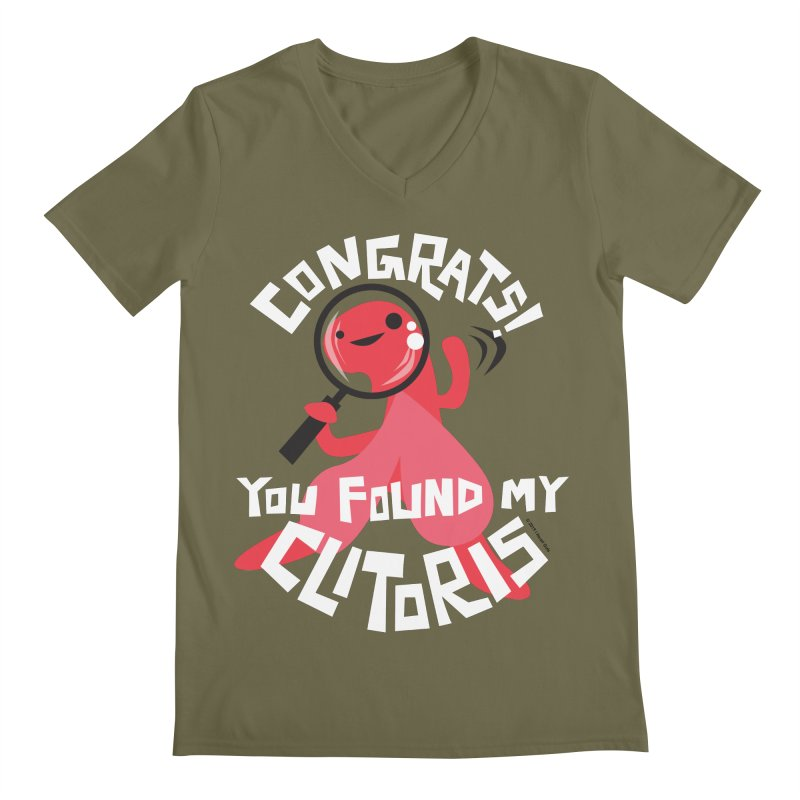 Congrats! You Found My Clitoris Men's Regular V-Neck by I Heart Guts