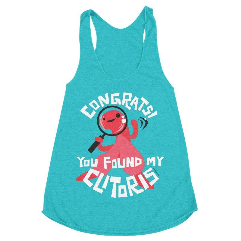 Congrats! You Found My Clitoris Women's Racerback Triblend Tank by I Heart Guts