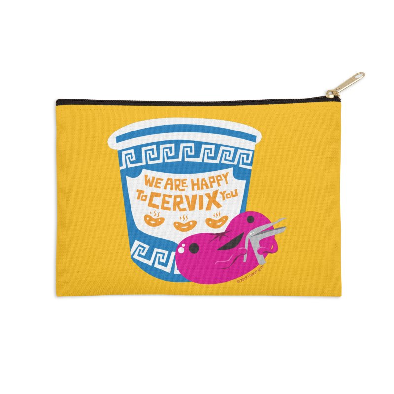 Cervix - We Are Happy to Cervix You Accessories Zip Pouch by I Heart Guts