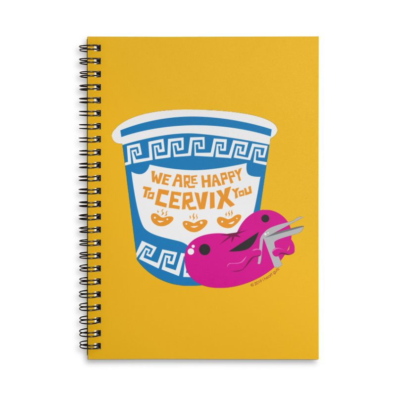 Cervix - We Are Happy to Cervix You Accessories Notebook by I Heart Guts