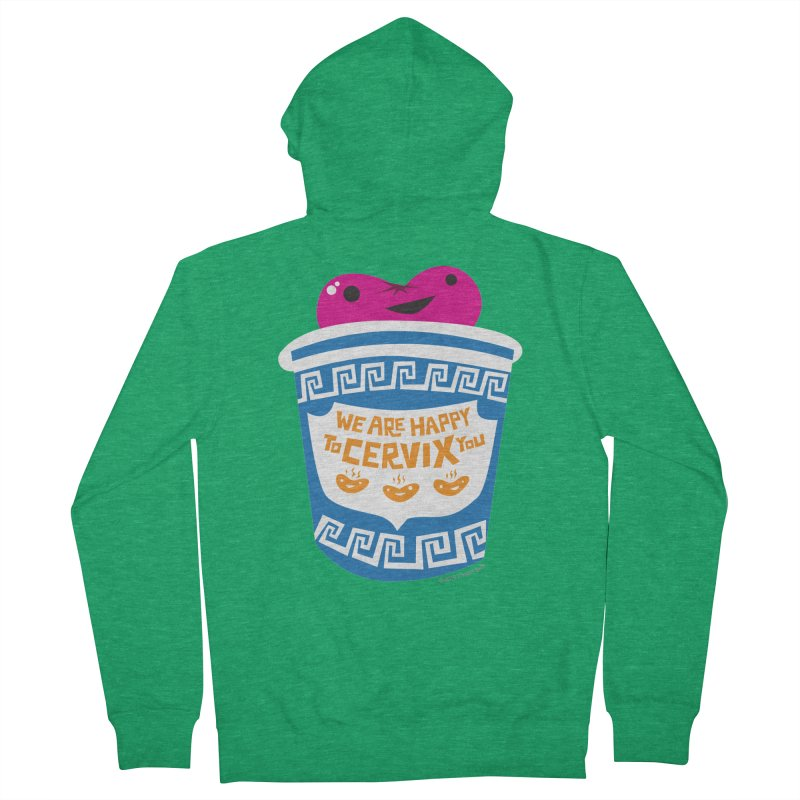 Cervix - We Are Happy to Cervix You Women's Zip-Up Hoody by I Heart Guts