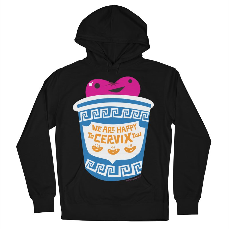 Cervix - We Are Happy to Cervix You Women's French Terry Pullover Hoody by I Heart Guts