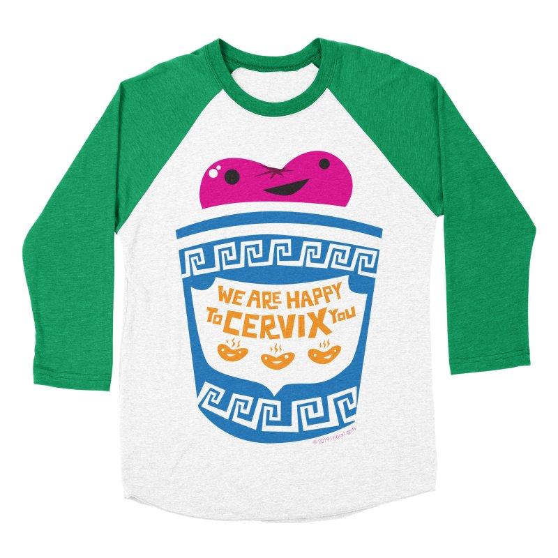 Cervix - We Are Happy to Cervix You Men's Baseball Triblend Longsleeve T-Shirt by I Heart Guts