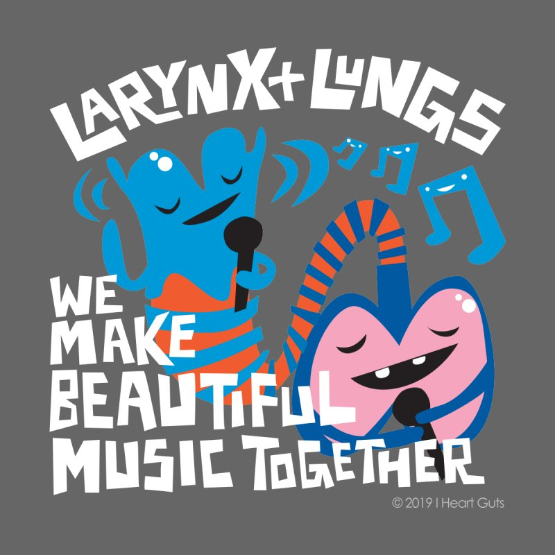 Larynx + Lungs: We Make Music Men's Pullover Hoody by I Heart Guts