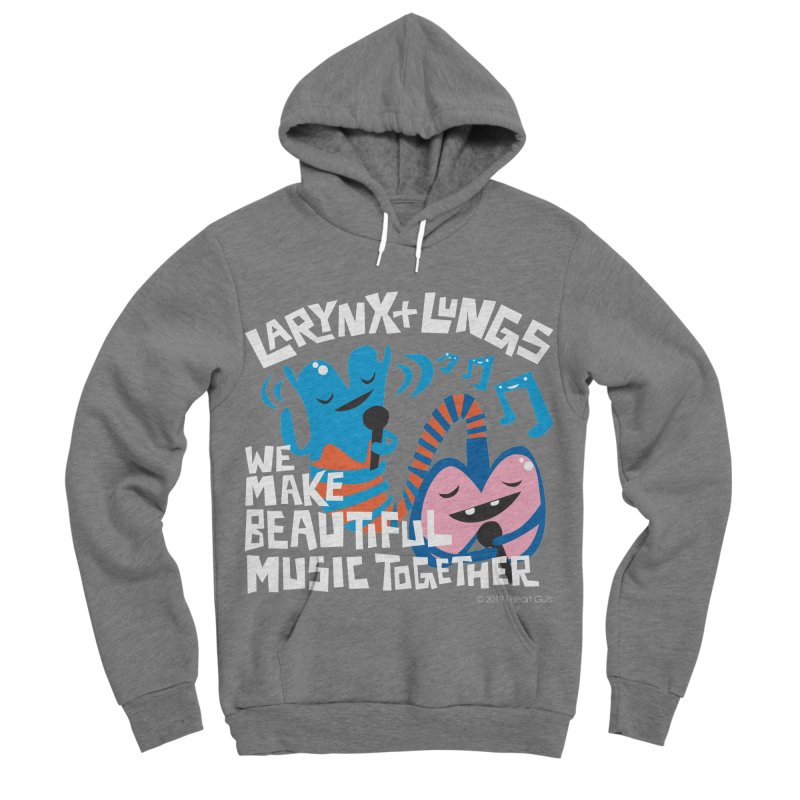Larynx + Lungs: We Make Music Women's Pullover Hoody by I Heart Guts