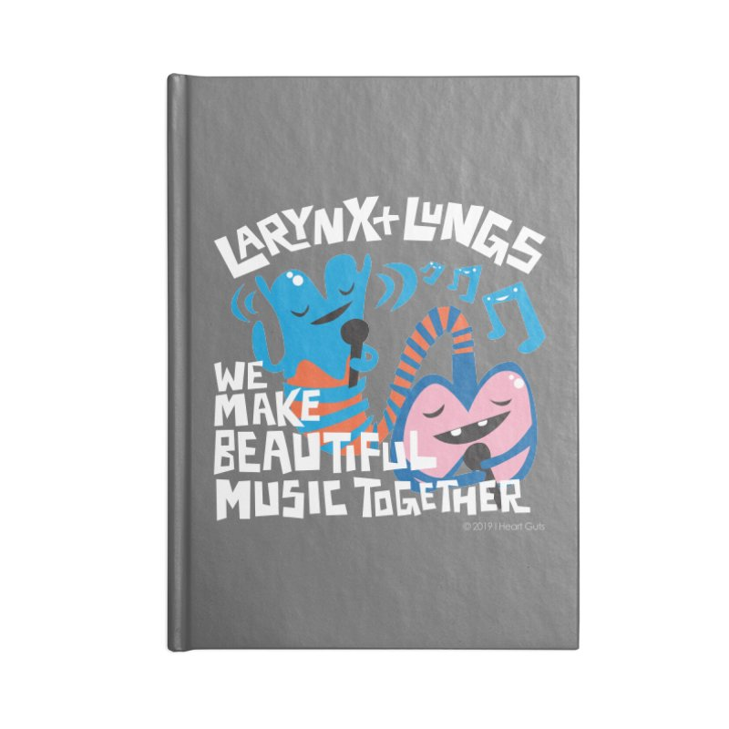 Larynx + Lungs: We Make Music Accessories Lined Journal Notebook by I Heart Guts