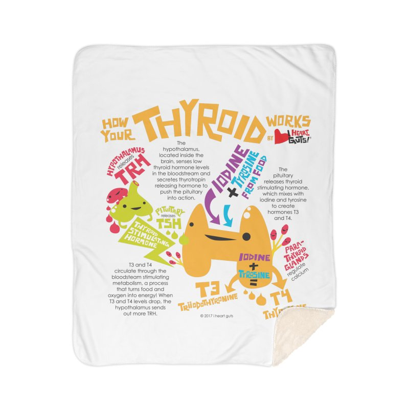 How Your Thyroid Works Home Sherpa Blanket Blanket by I Heart Guts