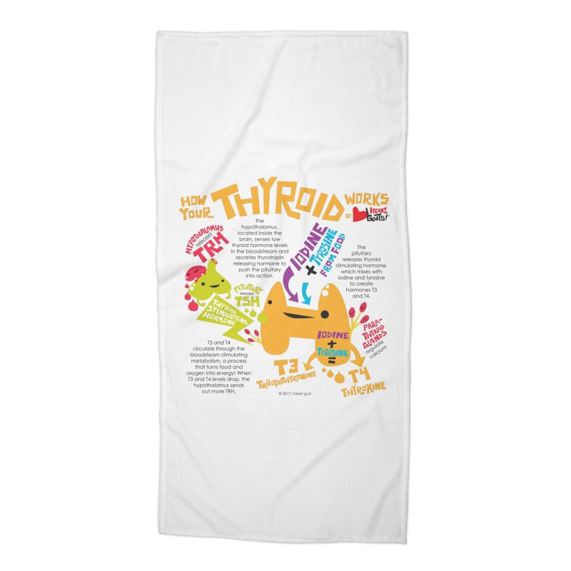 How Your Thyroid Works Accessories Beach Towel by I Heart Guts