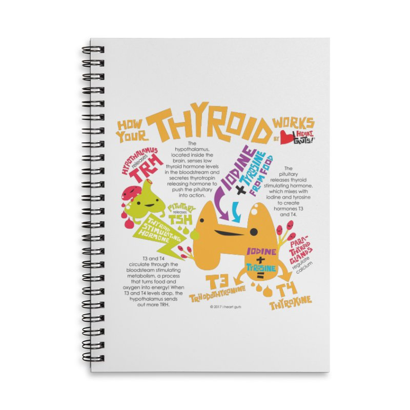 How Your Thyroid Works Accessories Lined Spiral Notebook by I Heart Guts