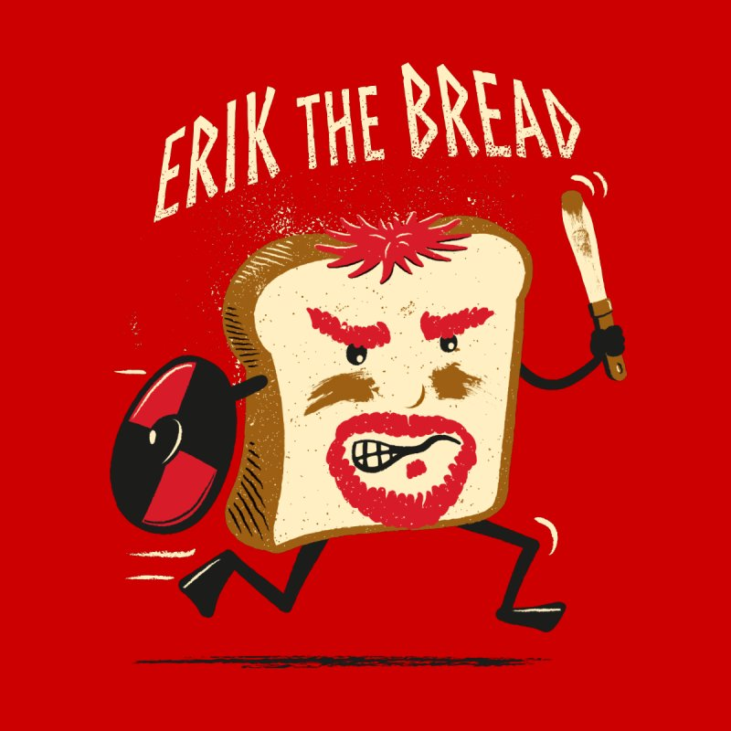Erik the Bread Men's T-Shirt by ikado's Artist Shop