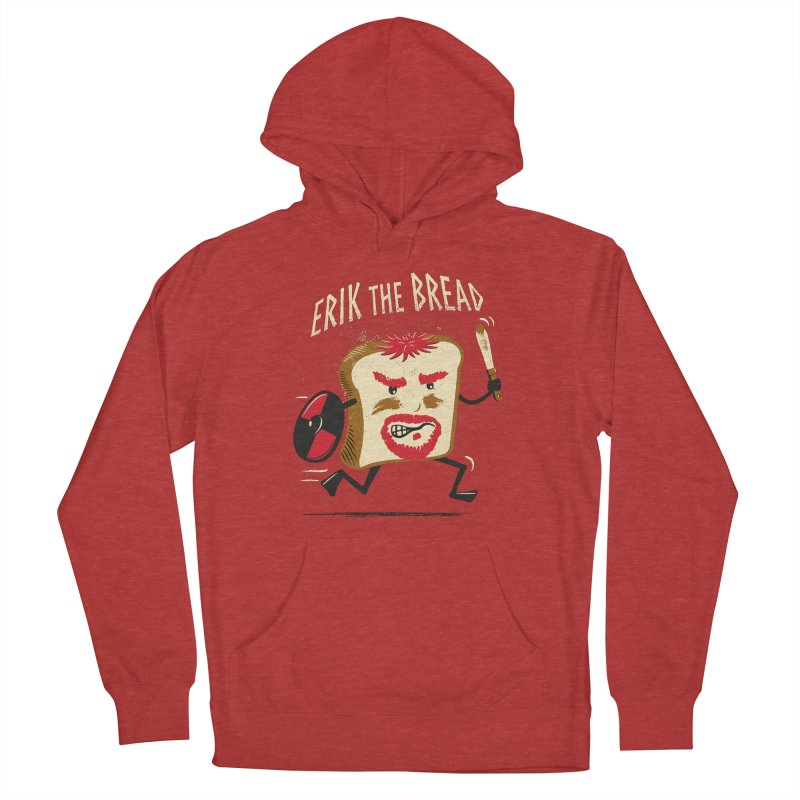 Erik the Bread Men's French Terry Pullover Hoody by ikado's Artist Shop
