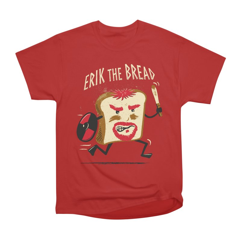 Erik the Bread Women's Classic Unisex T-Shirt by ikado's Artist Shop