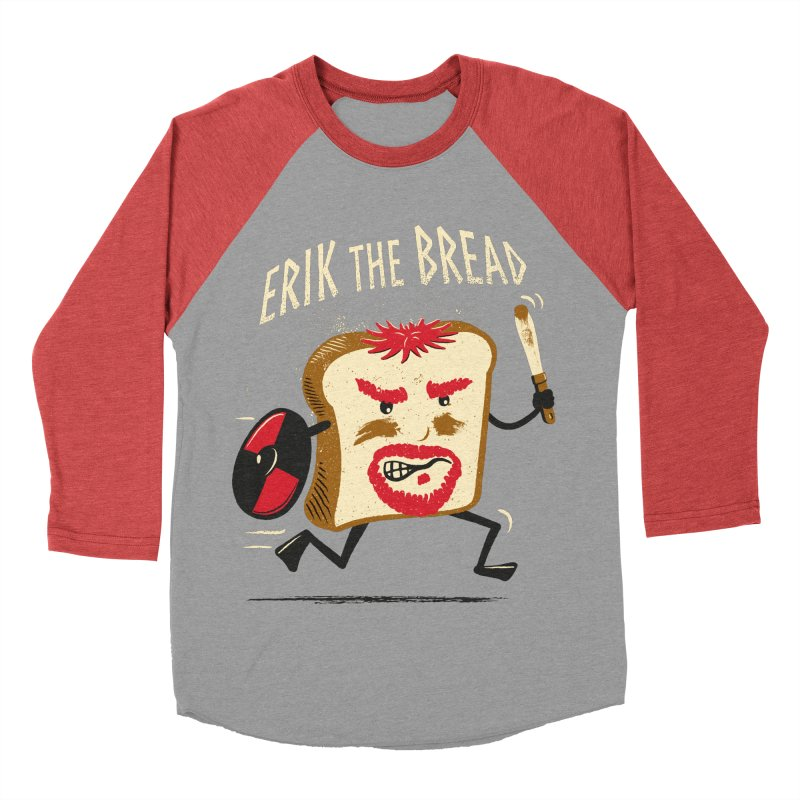 Erik the Bread Men's Baseball Triblend T-Shirt by ikado's Artist Shop