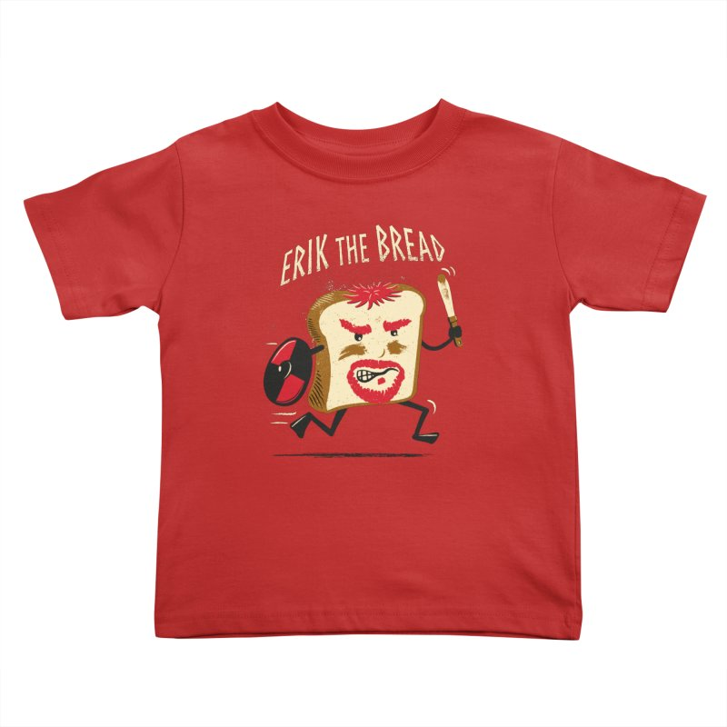 Erik the Bread Kids Toddler T-Shirt by ikado's Artist Shop