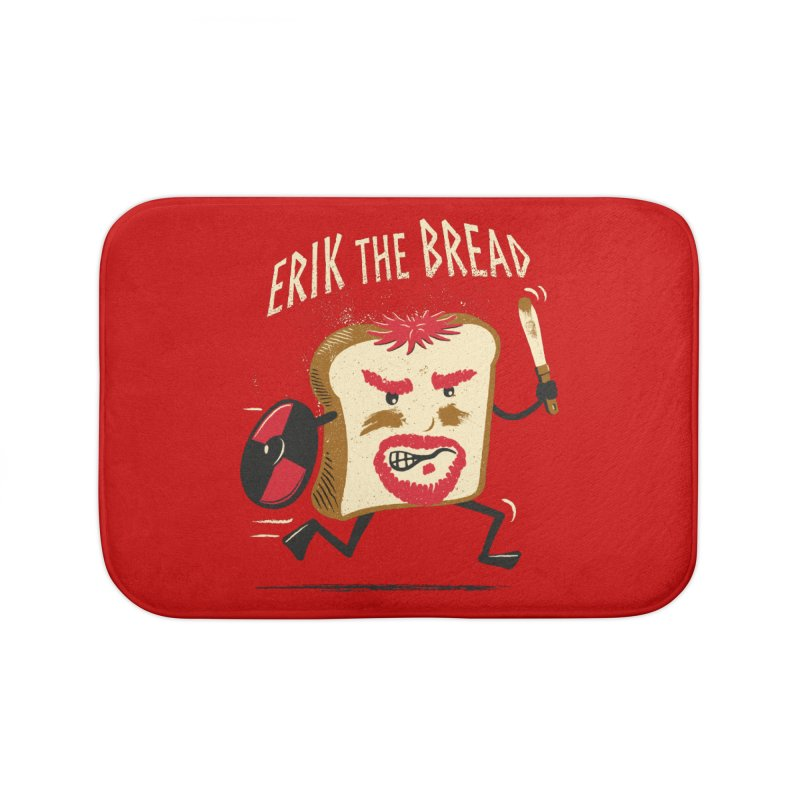 Erik the Bread Home Bath Mat by ikado's Artist Shop