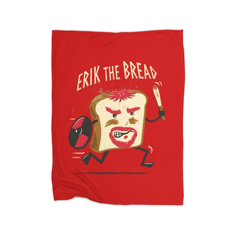 Erik the Bread Home Blanket by ikado's Artist Shop