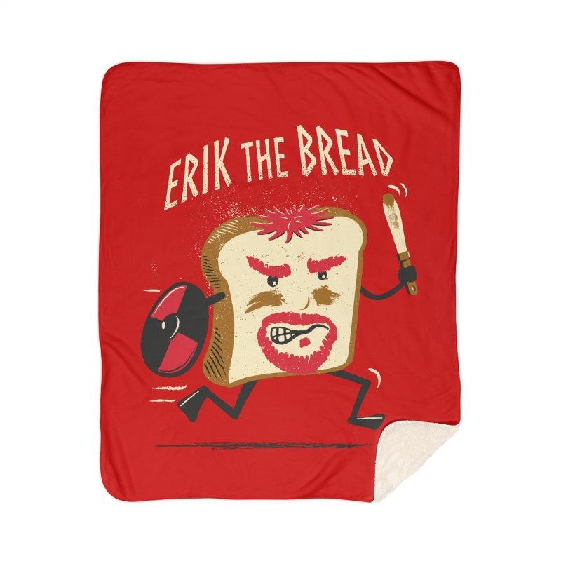 Erik the Bread Home Sherpa Blanket Blanket by ikado's Artist Shop