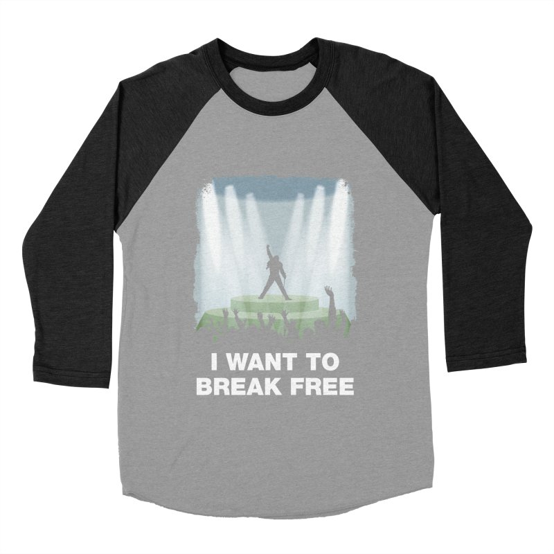 I want to break free Women's Baseball Triblend T-Shirt by ikado's Artist Shop