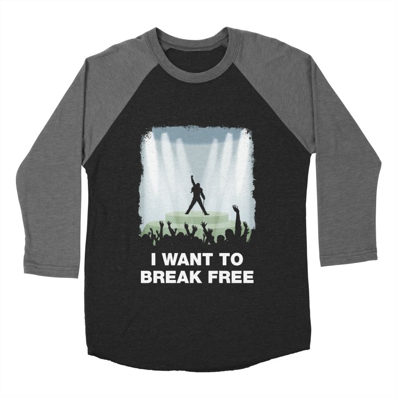 I want to break free Men's Baseball Triblend T-Shirt by ikado's Artist Shop