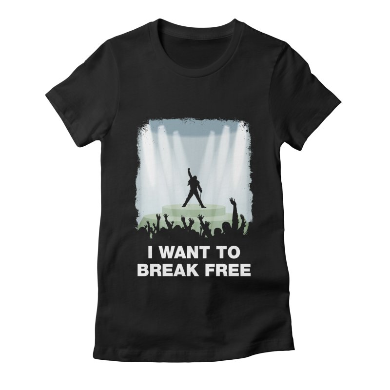 I want to break free Women's Fitted T-Shirt by ikado's Artist Shop
