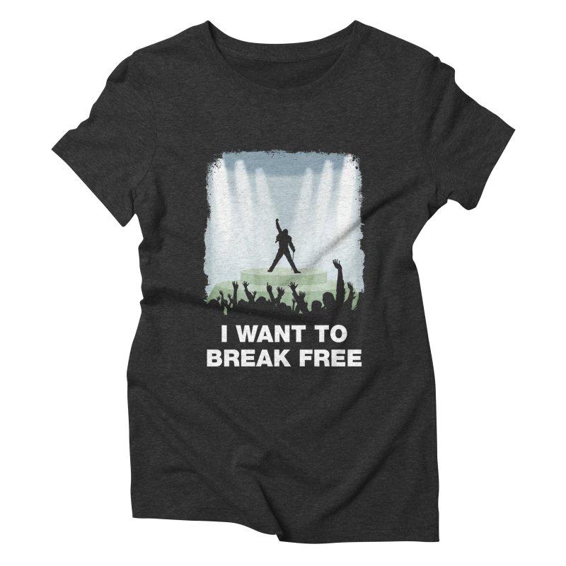 I want to break free Women's Triblend T-Shirt by ikado's Artist Shop