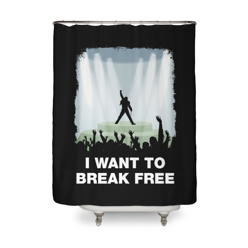 I want to break free Home Shower Curtain by ikado's Artist Shop