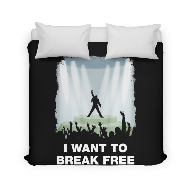 I want to break free Home Duvet by ikado's Artist Shop