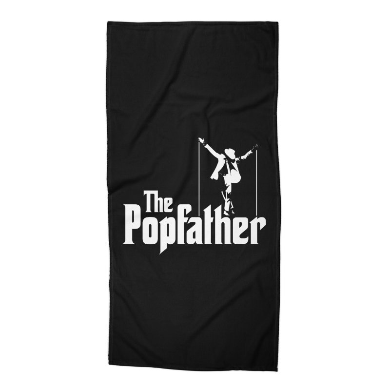 The Popfather Accessories Beach Towel by ikado's Artist Shop