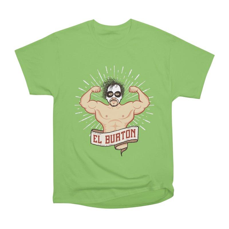 El Burton Women's Heavyweight Unisex T-Shirt by ikado's Artist Shop