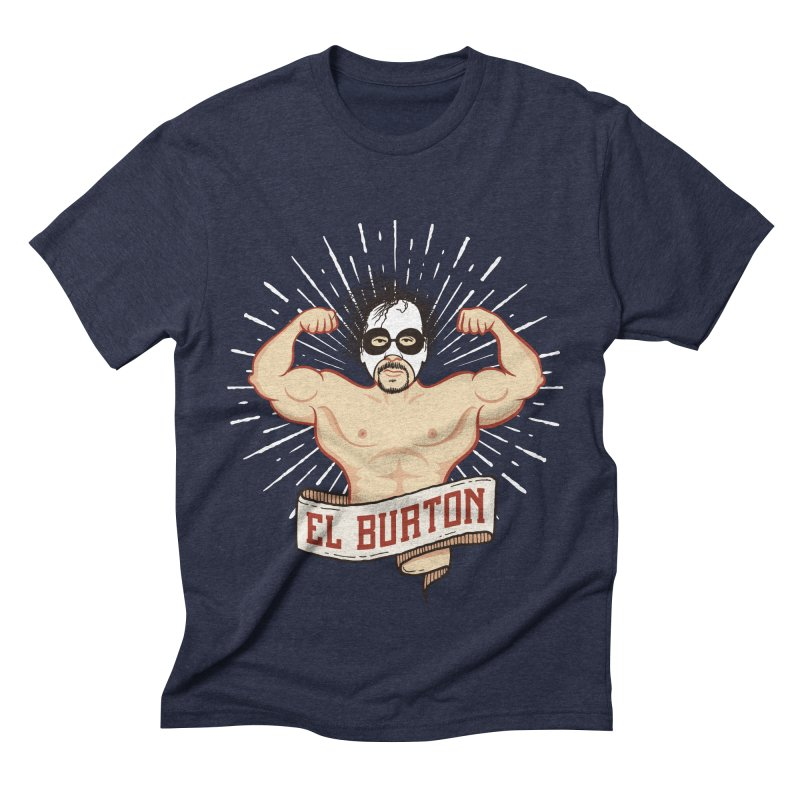 El Burton Men's Triblend T-shirt by ikado's Artist Shop