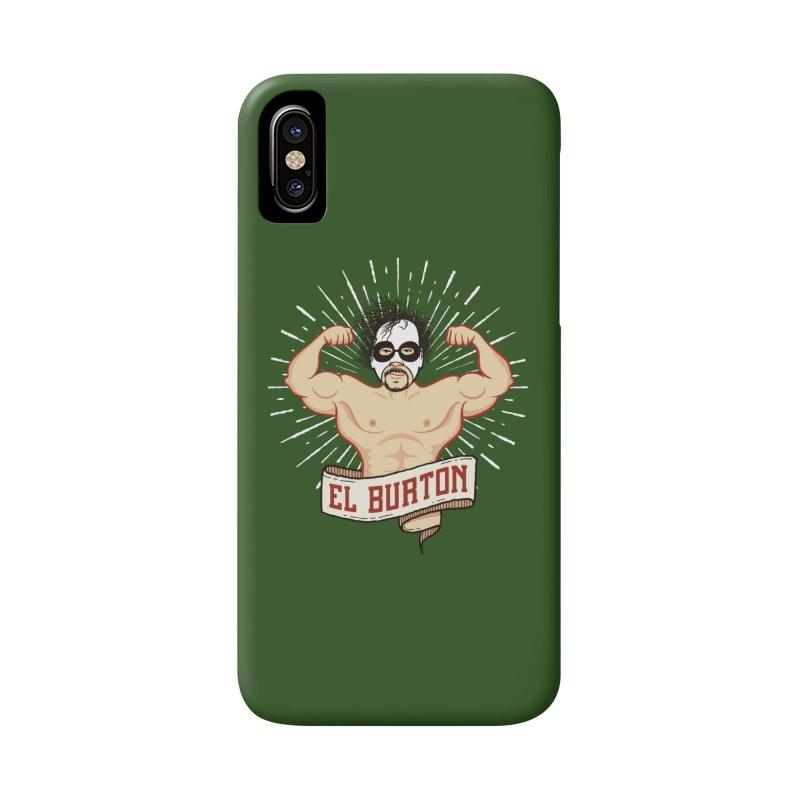 El Burton Accessories Phone Case by ikado's Artist Shop