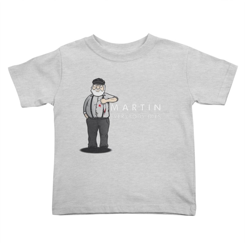 Everybody Dies Kids Toddler T-Shirt by ikado's Artist Shop