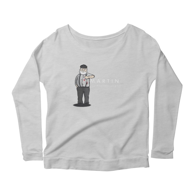 Everybody Dies Women's Scoop Neck Longsleeve T-Shirt by ikado's Artist Shop
