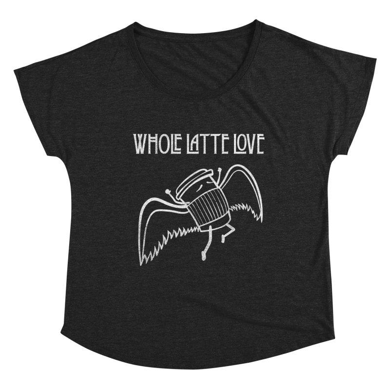 Whole Latte Love Women's Dolman Scoop Neck by ikado's Artist Shop