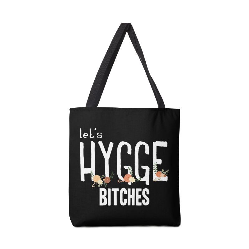 Let's Hygge bitches Accessories Tote Bag Bag by ikado's Artist Shop