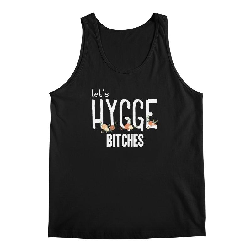 Let's Hygge bitches Men's Regular Tank by ikado's Artist Shop